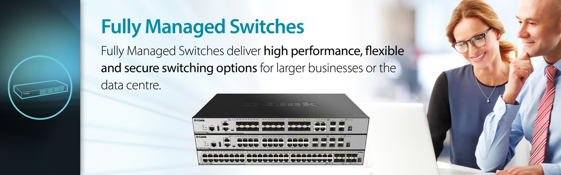 D-Link for Business SMB Fully Managed Switches